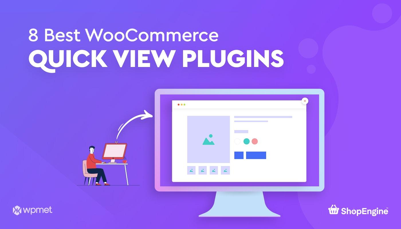 8 Best WooCommerce Quick View Plugins Banner