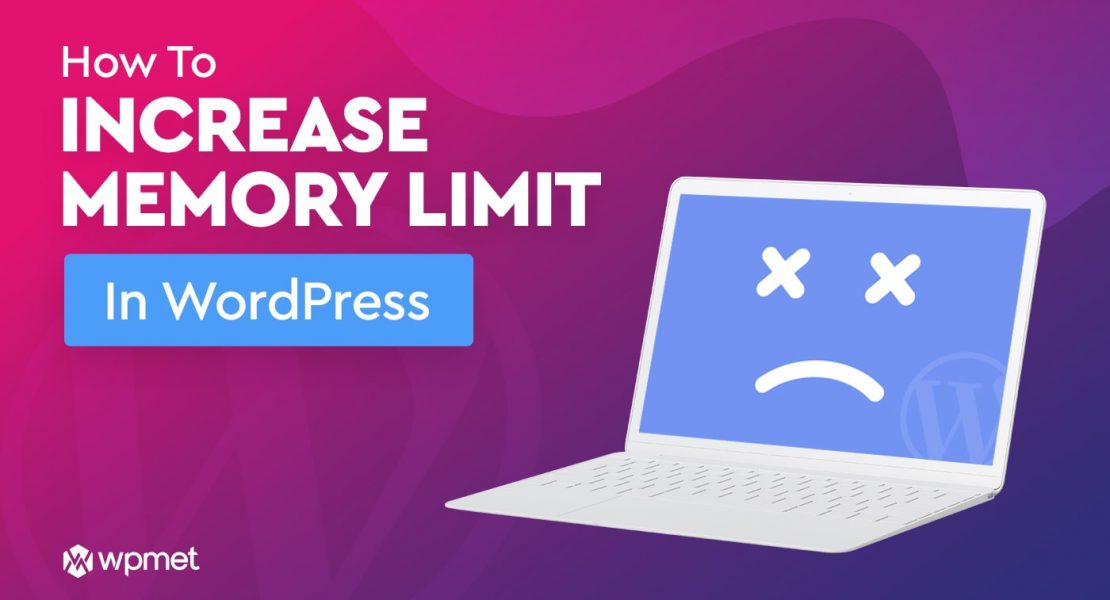 How-to-increase-memory-limit-in-WordPress_Wpmet