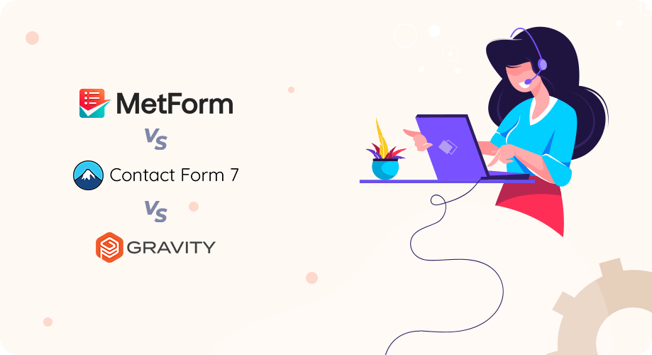 Customer Support of MetForm, Contact Form 7, and Gravity Forms