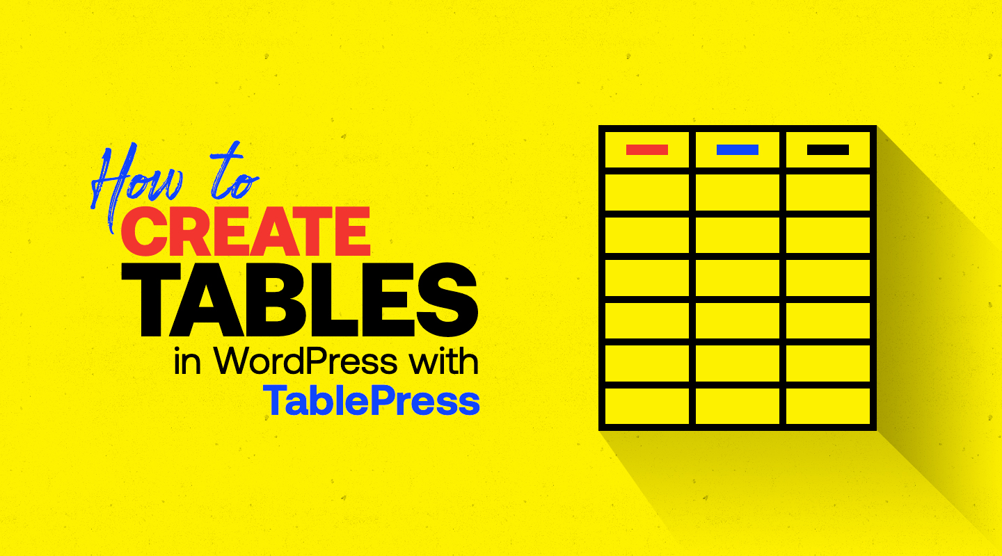 How to Create Tables in WordPress with TablePress