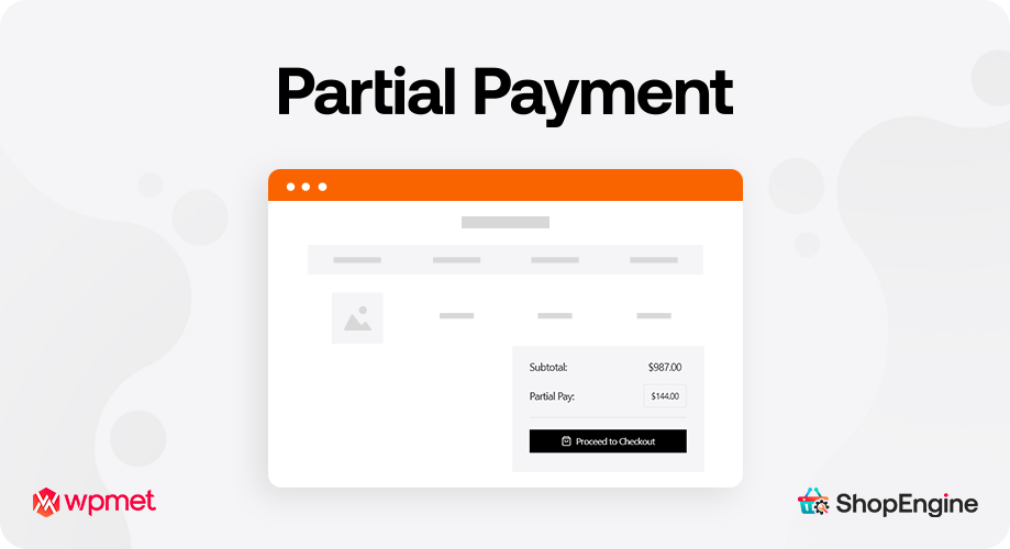 Partial Payment Module Lets the Customers Pay in Installment