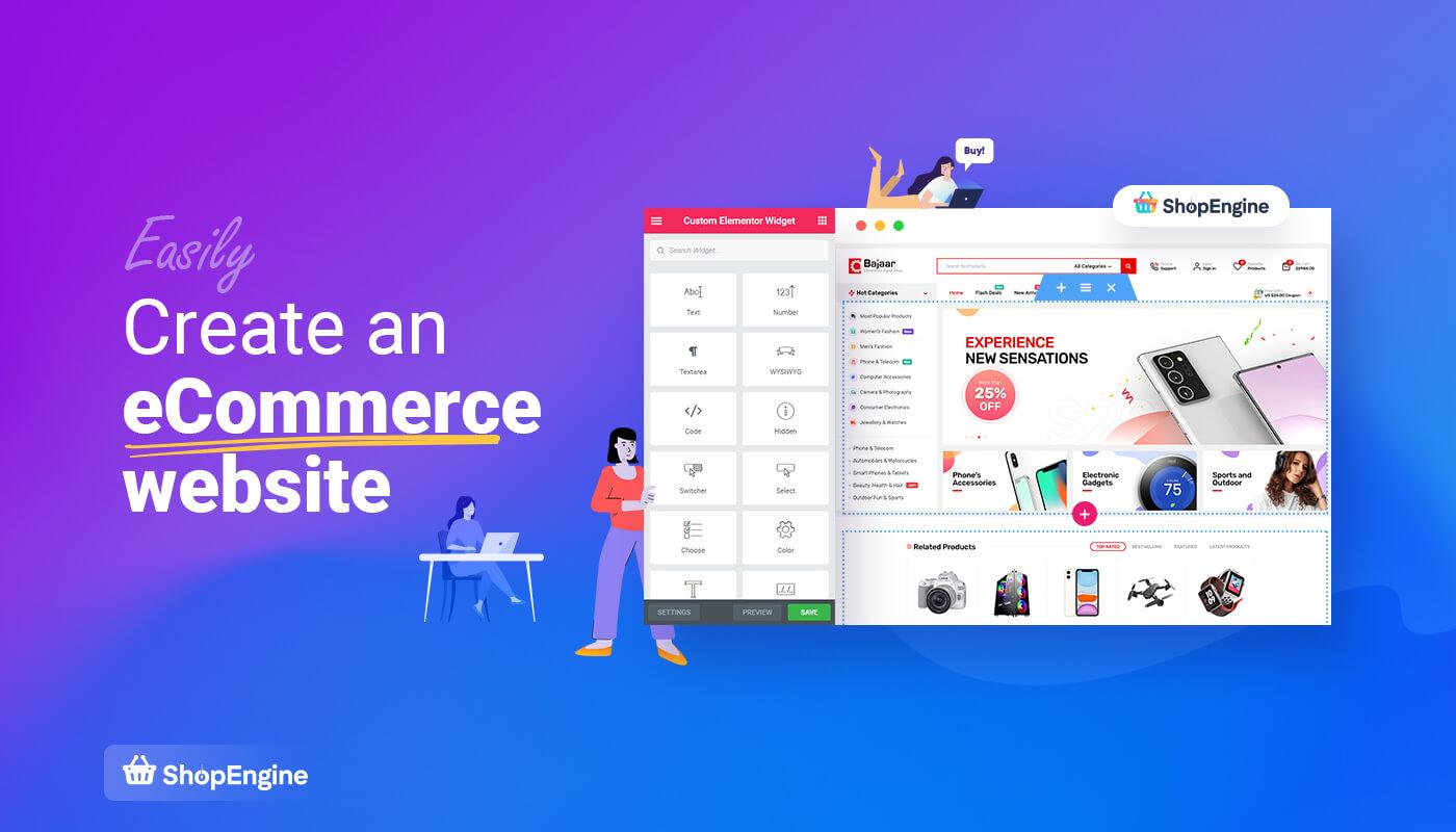 Create eCommerce website using ShopEngine