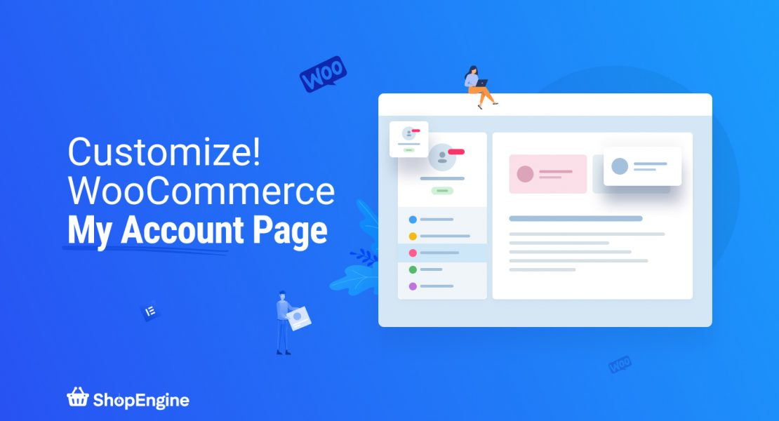 How to Customize my Account Dashboard with ShopEngine
