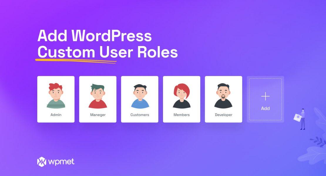 Add WordPress custom user roles